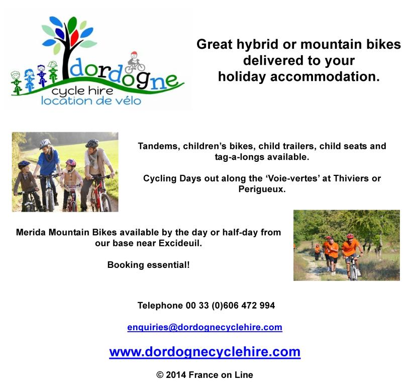 Dordogne cycle hire,bike hire in the Dordogne,near Thiviers,Excideuil,hybrid bikes,mountain bikes,deliver to holiday accommodation,tandems,childrens bikes,child trailers,child seats,tag a longs,Merida Mountain Bikes,cycling days,voie vertes,green routes