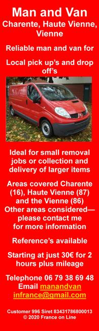 Man and Van in France,Charente,Haute Vienne,Vienne,local pick up,local drop off,small removals,small jobs,collections,delivery,Limousin,Poitou Charente,English spoken,English speaking transport